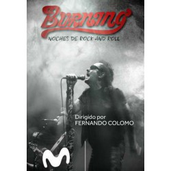 Burning. Noches de Rock & Roll - DVD