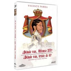¿Dónde vas, Alfonso XII? + ¿Dónde vas, triste de ti? - DVD